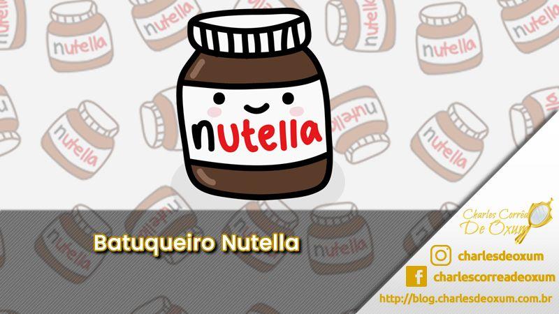Batuqueiro Nutella