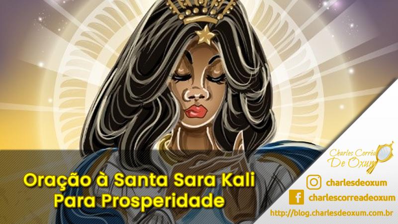 Oração a Santa Sara Kali Padroeira dos Ciganos para Prosperidade - Batuque do RS - Charles Corrêa de Oxum